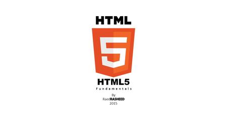 HTML5 Fundamentals. What is New in HTML5? The DOCTYPE declaration for HTML5 is very simple: The character encoding (charset) declaration is also very.