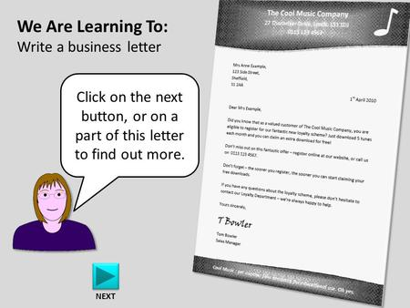 We Are Learning To: Write a business letter