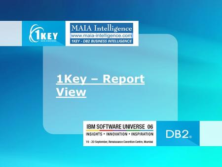 1Key – Report View. Domains for Different area On right Clicking of the Report user can View and Export Report in Desired Format.