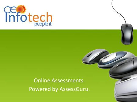 "Online Assessments. Powered by AssessGuru.. About us CEO Infotech Talent Search CEO OD CEO Enhance Way2Jobz ""Centre for Excellence in Organization"" was."