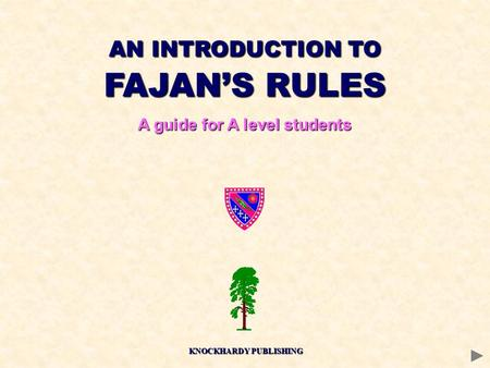 AN INTRODUCTION TO FAJAN'S RULES A guide for A level students KNOCKHARDY PUBLISHING.