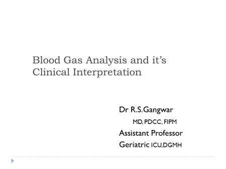 Blood Gas Analysis and it's Clinical Interpretation