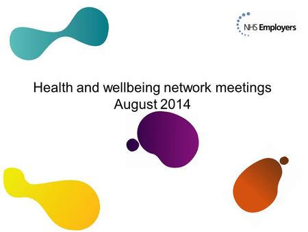 Health and wellbeing network meetings August 2014.
