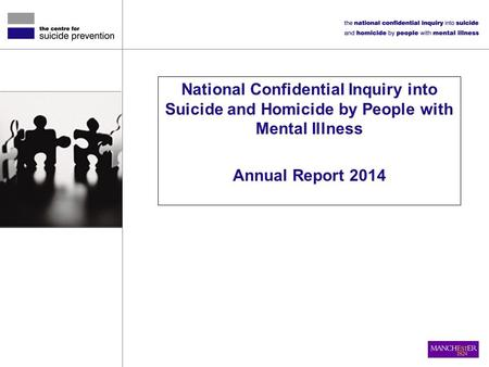 National Confidential Inquiry into Suicide and Homicide by People with Mental Illness Annual Report 2014.