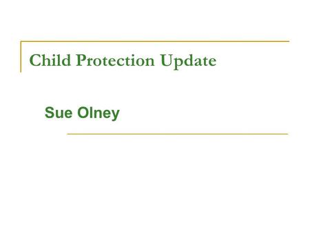 Child Protection Update
