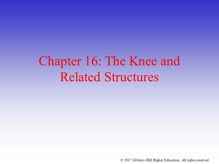 Chapter 16: The Knee and Related Structures