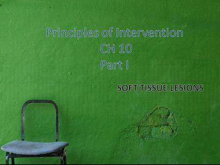 Principles of Intervention CH 10 Part I