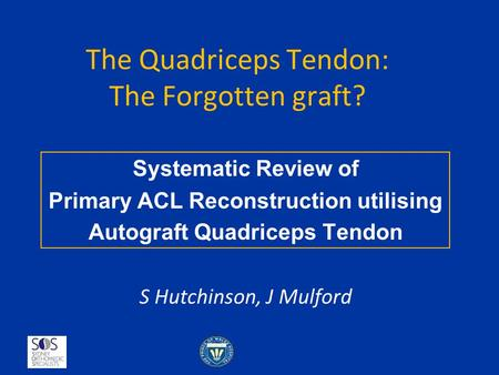 The Quadriceps Tendon: The Forgotten graft?
