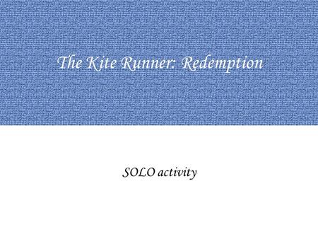 redemption the kite runner thesis
