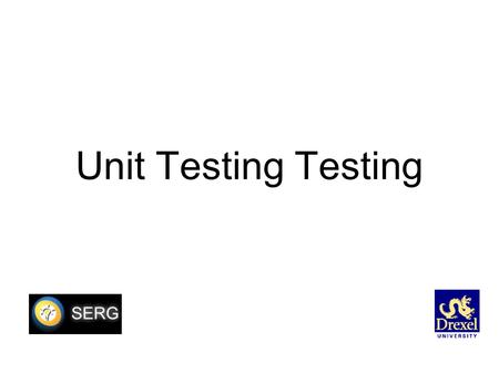 Unit Testing Testing. Plan Java jUnit (test cases) Emma (coverage) C Check (test cases) Splint (static checking)