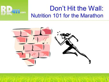 Don't Hit the Wall: Nutrition 101 for the Marathon.