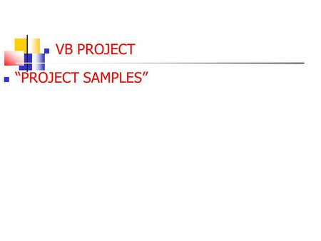 "VB PROJECT ""PROJECT SAMPLES"". For Next Loops Design a VB program that displays in a picture box the first N multiples of an input integer Input 3 exam."