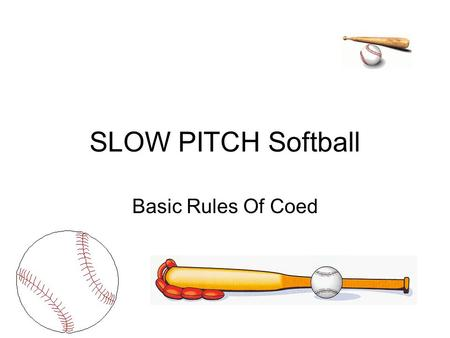 SLOW PITCH Softball Basic Rules Of Coed.