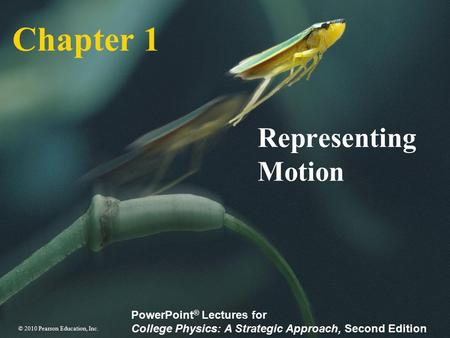 Chapter 1 Representing Motion.