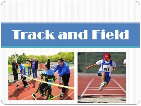 Track and Field. Essential Questions What is the difference between track events and field events? How would the training be different for long distant.