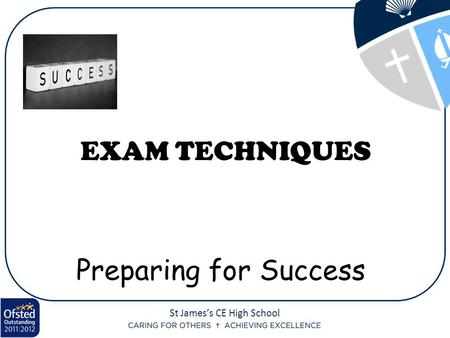 Preparing for Success EXAM TECHNIQUES