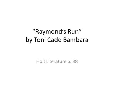 The Lesson by Toni Cade Bambara