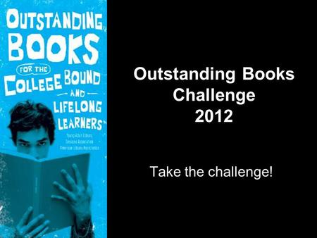 Outstanding Books Challenge 2012 Take the challenge!