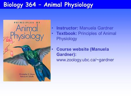 Biology 364 – Animal Physiology