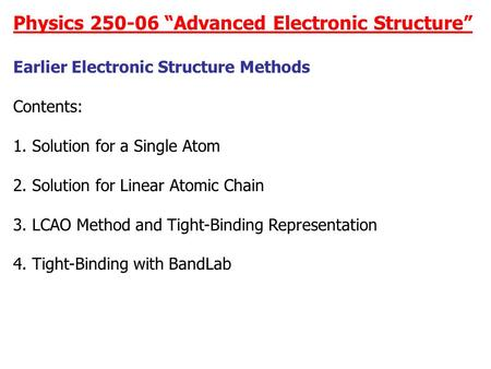 "Physics ""Advanced Electronic Structure"""