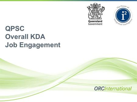 QPSC Overall KDA Job Engagement. Contents  Introduction  What is Key Driver Analysis?  Methodology  Factor Analysis Solution  Results.