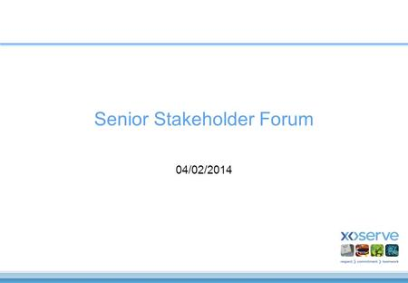 Senior Stakeholder Forum 04/02/2014. Agenda UK-Link Programme Update –Including Data Cleansing Update Nexus Modification Update Faster Switching EU Reform.
