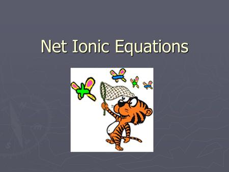 Net Ionic Equations Precipitates ► A precipitate is the solid substance that separates from solution ► Precipitates can also form from reactions ► Reactions.
