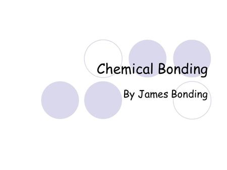 Chemical Bonding By James Bonding Atoms C 12 6 Mass Number Mass Number - Number of protons + Neutrons. Atomic Number Atomic Number - Number of protons.