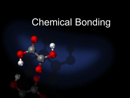Chemical Bonding. Chemical Bond: attractive force between atoms or ions that binds them together as a unit atoms form bonds in order to… decrease potential.
