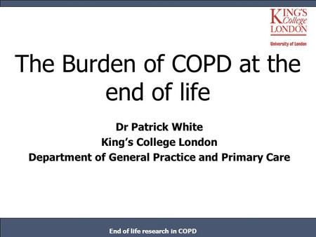 The Burden of COPD at the end of life