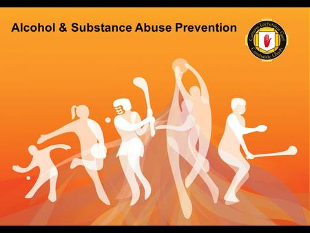 Alcohol & Substance Abuse Prevention. Aim of the ASAP Programme – To reduce the harm caused by alcohol and drugs throughout the Association Educate Raise.