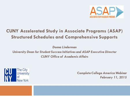 CUNY Accelerated Study in Associate Programs (ASAP)