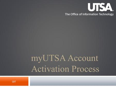 myUTSA Account Activation Process