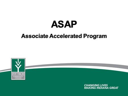 ASAP Associate Accelerated Program ASAP Associate Accelerated Program.