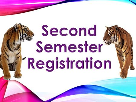 We are beginning the process of 2 nd semester registration. Your schedule is in draft form, so it may have errors. Today is the first step in identifying.