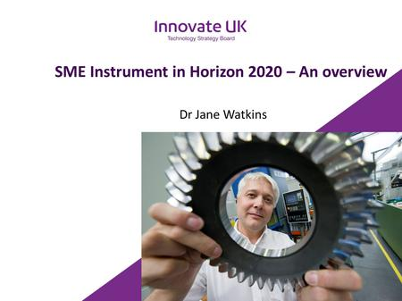 SME Instrument in Horizon 2020 – An overview