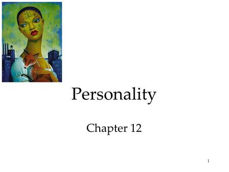 1 Personality Chapter 12. 2 Personality An individual's characteristic pattern of thinking, feeling, and acting. Each dwarf has a distinct personality.