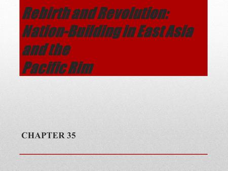 rebirth and revolution nation building in east Explore log in create new account upload.