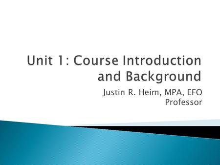 Unit 1: Course Introduction and Background