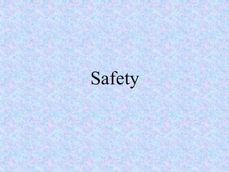 Safety. Safety at Home Accident chain Recurring pattern that is present in all mishaps.