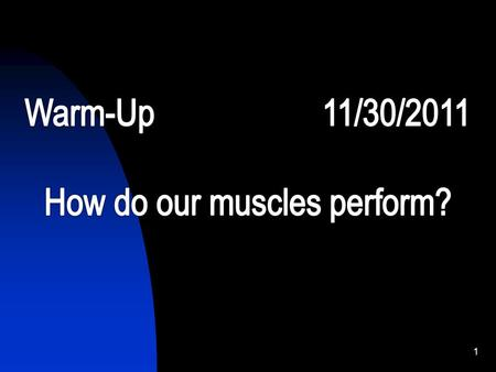 1 5/10/20152 3 MUSCLES 4 Before you start any activity, what should you do first??