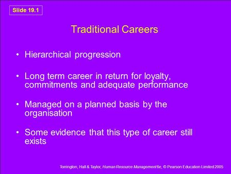 Traditional Careers Hierarchical progression