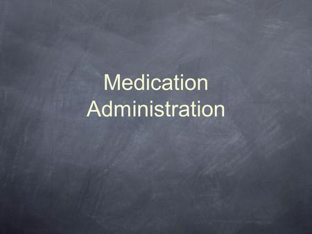 Medication Administration. Medications Epinephrine (Epi-Pen) Albuterol (MDI) Atropine/2-PAM (Mark-1 Kit) Oral Glucose Oxygen.