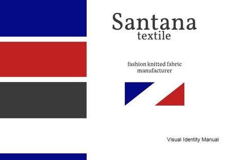 Fashion knitted fabric manufacturer Visual Identity Manual.