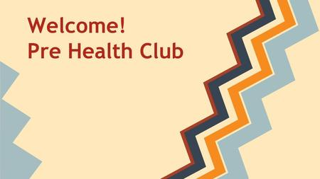 What is Pre-Health Club?