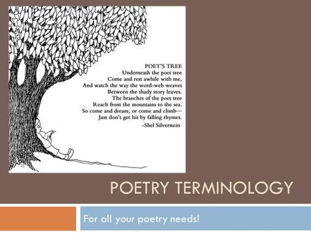 POETRY TERMINOLOGY For all your poetry needs!. Day 1: Referencing Poetry  Today we are going to learn 4 terms that will help us to talk about poetry.