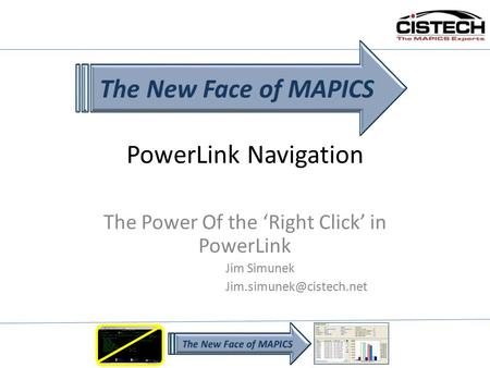 PowerLink Navigation The Power Of the 'Right Click' in PowerLink Jim Simunek