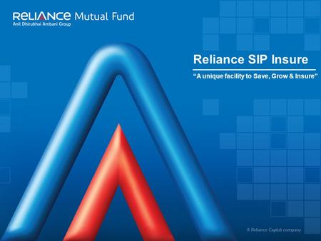 "Reliance SIP Insure ""A unique facility to Save, Grow & Insure"""
