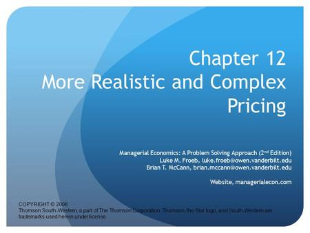 Chapter 12 More Realistic and Complex Pricing