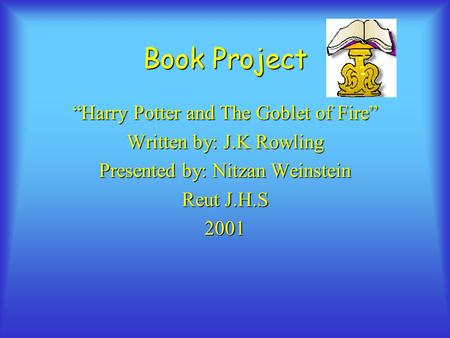 "Book Project ""Harry Potter and The Goblet of Fire"""